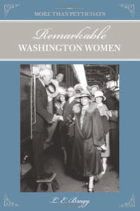 More Than Petticoats: Remarkable Washington Women, 2nd Edition, book cover